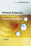 Printed Antennas for Wireless Communications (Rod Waterhouse), kirja