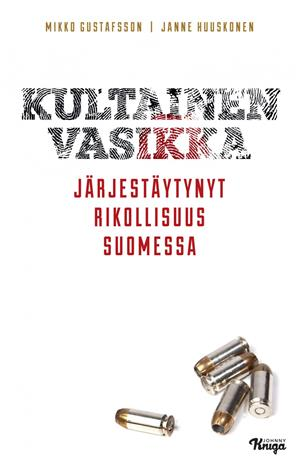 Kultainen vasikka (Mikko Gustafsson Janne Huuskonen), kirja