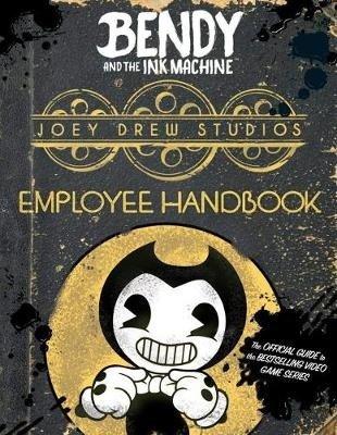 Joey Drew Studios Employee Handbook (Bendy and the Ink Machine) (Scholastic), kirja