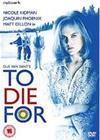 Hinnalla millä hyvänsä (To Die For), elokuva