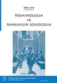 Kriminologia ja rankaisun sosiologia (Matti Laine), kirja