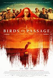 Birds of Passage (Pájaros de verano, 2018), elokuva