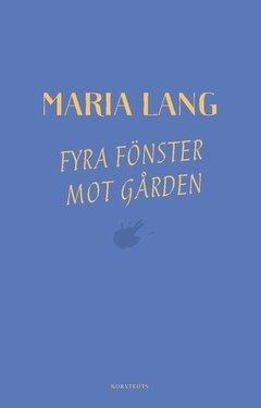 Fyra fönster mot gården (Maria Lang), kirja