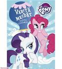 My Little Pony Väritä meidät värityskirja