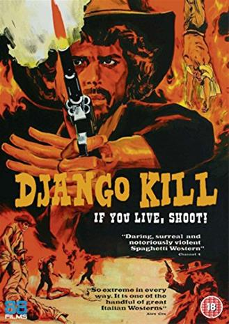 Django Kill... If You Live, Shoot!, elokuva