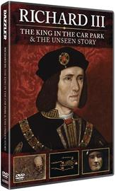 Richard III: The King in the Carpark + Richard III: The Unseen Story, elokuva