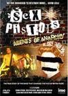 Sex Pistols Agents Of Anarchy, Elokuva