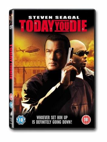 Today You Die, elokuva