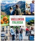 Vaelluksia Italiassa (Markku Kaskela Tomi Kontio), kirja 9789523042148