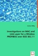 Investigations on MAC and Link Layer for a WirelessPROFIBUS over IEEE 802.11, kirja