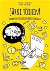 Järki töihin! : parempien työtapojen kehittämisopas, kirja 9789524519311