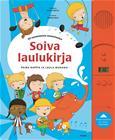 Soiva laulukirja (Soili Perkiö Terese Bast (kuv.)), kirja 9789513170516