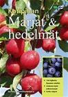 Kotipihan marjat ja hedelmät, kirja 9789518942873