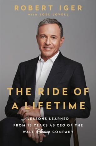 The Ride of a Lifetime (Robert Iger), kirja