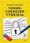 Tunnelukkojen työkirja (Kimmo Takanen), kirja 9789510445419