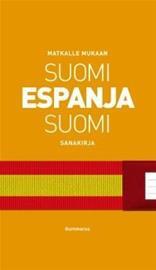 Matkalle Mukaan: Suomi-espanja-Suomi (Karhunmaa Kamilla, Virtanen Mikko, Pouttu Päivi), kirja