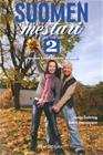 Suomen mestari 2 : suomen kielen oppikirja aikuisille (Sonja Gehring Sanni Heinzmann), kirja 9789511355793