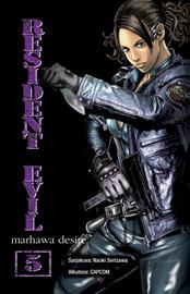Resident Evil Marhawa Desire 5 (Naoki Serizawa Antti Kokkonen (käänt.)), kirja