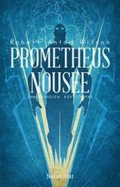 Prometheus nousee (Robert Anton Wilson), kirja