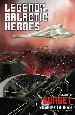 Legend of the Galactic Heroes, Vol. 10 (Yoshiki Tanaka), kirja