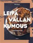Leipävallankumous 3.0 (Eliisa Kuusela), kirja 9789523219175