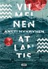 Viimeinen Atlantis (Antti Hyyrynen), kirja 9789511355120