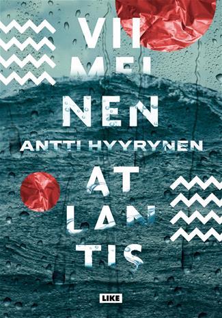 Viimeinen Atlantis (Antti Hyyrynen), kirja