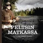 Peltsin matkassa (Mikko Peltola Mika Wickström), kirja 9789513189051