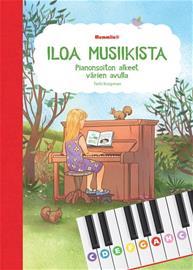 Iloa musiikista : pianonsoiton alkeet värien avulla (Terhi Knopman), kirja
