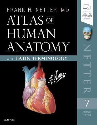 Atlas of Human Anatomy: Latin Terminology - English and Latin Edition (Frank H. Netter), kirja