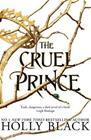 The Cruel Prince (Holly Black), kirja 9781471407277