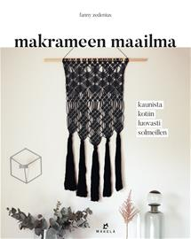 Makrameen maailma (Fanny Zedenius Seija Kukkonen (suom.)), kirja