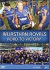 Rajasthan Royals - The Road To Victory, elokuva