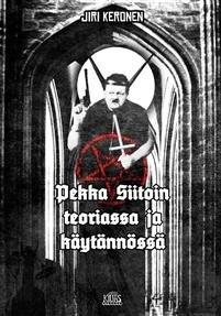 Pekka Siitoin teoriassa ja käytännössä (Jiri Keronen), kirja