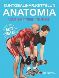 Kuntosaliharjoittelun anatomia (Pat Man, kirja
