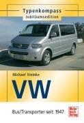 VW Bus / Transporter seit 1947, kirja