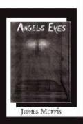 Angels Eyes (James Morris), kirja