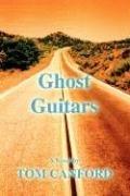 Ghost Guitars (Tom Canford), kirja