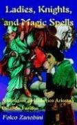 Ladies, Knights and Magic Spells (Folco Zanobini), kirja