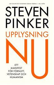 Upplysning nu : Ett manifest för förnuft, vetenskap och humanism (Steven Pinker Jim Jakobsson (övers.)), kirja