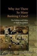 Why Are There So Many Banking Crises? - The Politics and Policy of Bank Regulation (Jean-charles Rochet), kirja