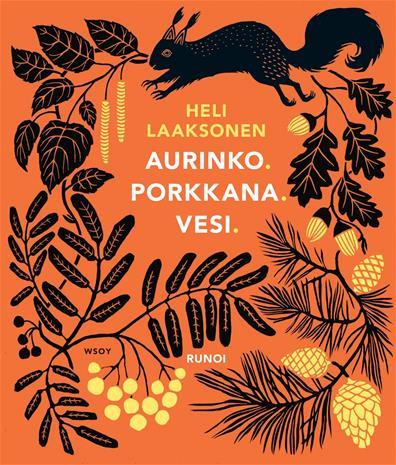 Aurinko. Porkkana. Vesi. (Heli Laaksonen), kirja
