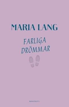 Farliga drömmar (Maria Lang), kirja