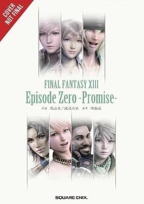 Final Fantasy XIII: Episode Zero -Promise- (Jun Eishima), kirja