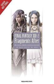 Final Fantasy XIII-2: Fragments After (Jun Eishima), kirja