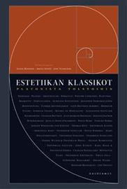 Estetiikan klassikot : Platonista Tolstoihin, kirja