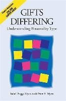 Gifts Differing - Understanding Personality Type - The original book behind the Myers-Briggs Type Indicator (MBTI) test (Myers, Isabel Briggs Myers, Peter B.), kirja