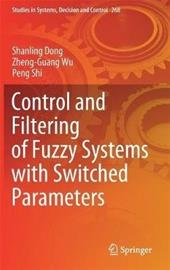 Control and Filtering of Fuzzy Systems with Switched Parameters, kirja