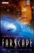 Investigating Farscape - Uncharted Territories of Sex and Science Fiction (Jes Battis), kirja