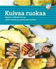 Kuivaa ruokaa : kuivaa retkiateriasi ja säilö metsän ja puutarhan herkut (Eric Tornblad Eeva Tynkkynen (suom.)), kirja 9789188335746